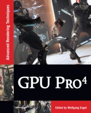 <br /> GPU Pro 4: Advanced Rendering Techniques